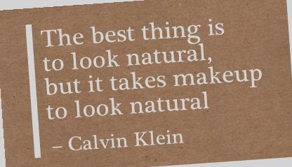the-best-thing-is-look-naturalbut-it-takes-makeup-to-look-natural-beauty-quote
