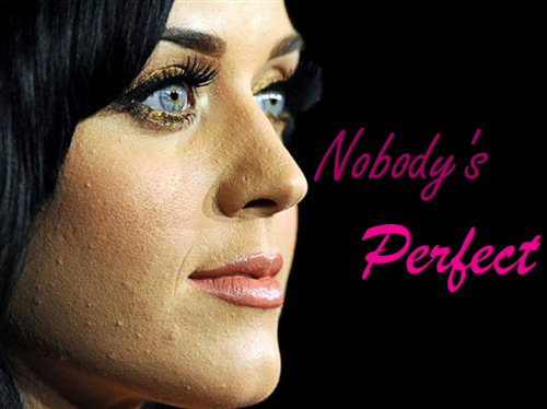 If it can happen to Katy Perry it can happen to you!