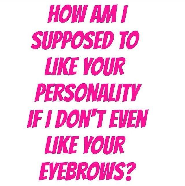 eyebrow makeup jokes